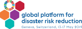 Global Platform for Disaster Risk Reduction, Geneva Switzerland,  13-17 May 2019