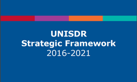 The Sendai Framework for Disaster Risk Reduction 2015-2030 was adopted at the World Conference in Sendai, Japan