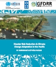 Disaster risk reduction and climate change adaptation in the Pacific: an institutional and policy analysis (2012)