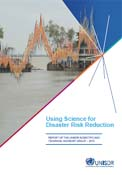 Using science for disaster risk reduction: report of the ISDR scientific and technical advisory group, 2013