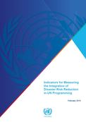 Indicators for measuring the integration of disaster risk reduction in UN programming