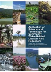 Application of Science and Technology for Community Water-Related Disaster Risk Reduction