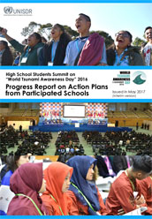 High School Students Summit on World Tsunami Awareness Day 2016 - Progress report on action plans from participated schools
