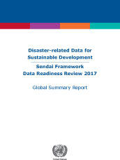 Sendai Framework data readiness review 2017 - Global summary report
