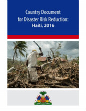 Country document for disaster risk reduction: Haiti, 2016