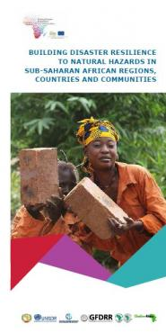 Building Disaster Resilience to Natural Hazards in Sub-Saharan African Regions, Countries and Communities programme brochure