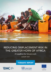 Reducing displacement risk in the Greater Horn of Africa: A baseline for future work