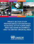 Private sector study: Preparedness for enchanced resilience after hurricanes Irma and Maria in Dominica and the British Virgin Islands