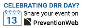 Celebrating DRR DAY? Share your event on PreventionWeb